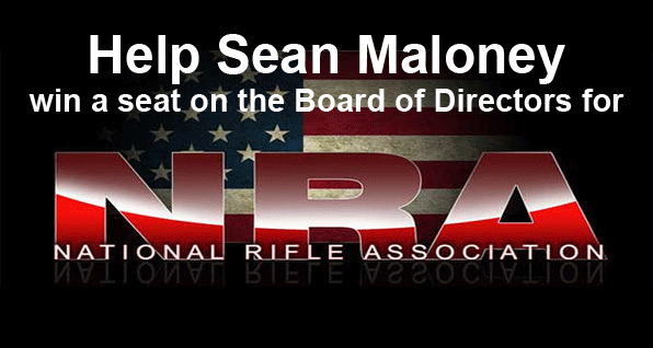 Help Sean Maloney win a seat on the NRA Board of Directors
